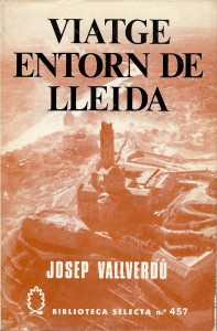 Viatge entorn de Lleida
