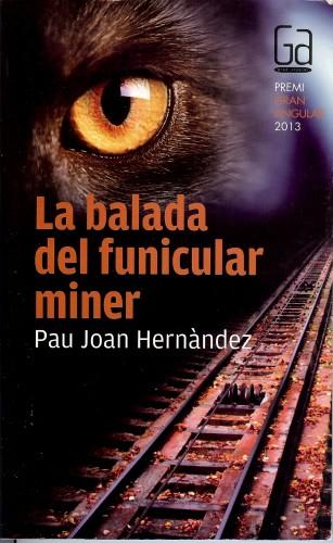 La balada del funicular miner
