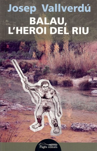 Balau, l'heroi del riu
